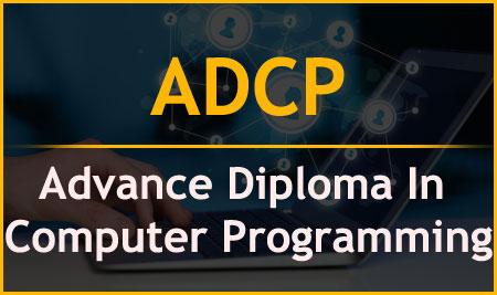 ADCP – Advance Diploma In Computer Programming