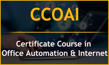 CCOAI – Certificate Course in Office Automation & Internet