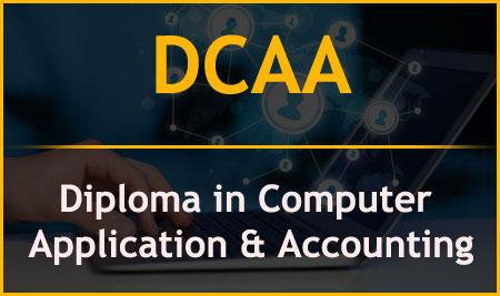 DCAA – Diploma in Computer Application & Accounting